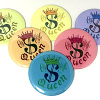 Cha Ching Queen Etsy Owner Badge of Pride Pinback Button, Etsy Seller Queen of Cha Ching From Etsy Sellers App Pin On Multi Colored Button