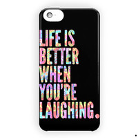 Life Is Better When Laughing Quote For iPhone 5 / 5S / 5C Case