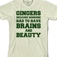 Gingers Brains and Beauty-Unisex Natural T-Shirt