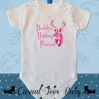 Daddy's Hunting Princess Funny  Baby Girl Bodysuit or Toddler Tee
