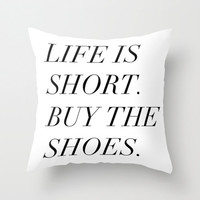 Black and White Pillow - Life Is Short Buy The Shoes - Decorative Pillows - Velveteen Pillow Cover - Modern Pillow - Gift Ideas for Women