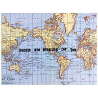 People Are Looking For You Greeting Card