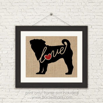 Pug Love - Burlap or Canvas / Wall Art Print for Dog Lovers: Great Gift / Personalized (Free Shipping)