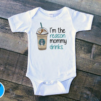 I'm The Reason Mommy Drinks Bodysuit, Cute Starbucks Baby Clothes, Starbucks Bodysuit, Funny Onsies, Funny Baby Bodysuits, Cute Sayings V1