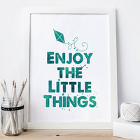 Enjoy the little things sign Print, nursery Wall art kids Watercolor Motivation Poster  Inspiration instant  download