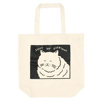 Shut Up Everyone Oversized Tote Bag
