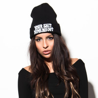 Your Shit Bums Me Out Beanie by UNIF | SHOPLUNAB