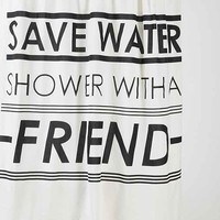 Save Water Shower Curtain- White One
