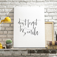 """Inspirational Art """"Don't Forget To Smile"""" Printable Quote Typographic Art  Wall Art Nursery Decor Home Décor Calligraphy Kids Room Decor"""