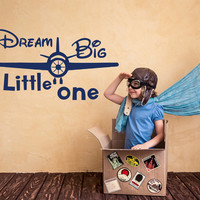 Dream Big Little One Wall Decals Quote Plane Decal Kids Boy Nursery Vinyl Stickers Home Bedroom Decor T27