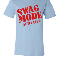 swag mode activated - Unisex T-shirt