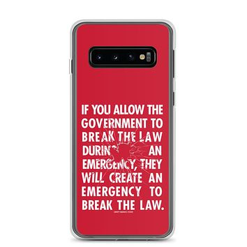 If You Allow the Government To Break The Law In An Emergency Samsung Case