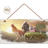 """Mornin' Sign, Rooster On A Farm, Rustic Sign, Weatherproof, 5 """"x 10"""" Sign, Country Life, Cabin Decor, Workshop Sign, Made To Order"""