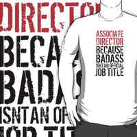 Associate Director because Badass Isn't an Official Job Title by Albany Retro