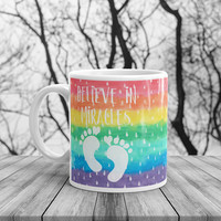 Believe In Miracles Mug • Lil' Rainbow Babies Boutique