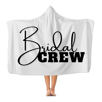 Bridal Crew Graphic Premium Adult Hooded Blanket