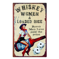 WHISKEY AND WOMEN TIN SIGN