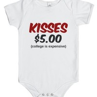 Kisses $5.00 (college Is Expensive)-Unisex White Baby Onesuit 00