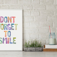 """Inspirational Art """"Don't Forget To Smile"""" Printable Quote Colorful Watercolor Print Nursery Decor Home Décor Calligraphy Kids Room Decor"""