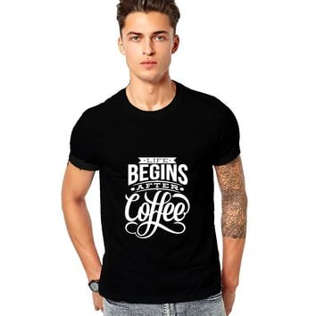 Life Begin After Coffee Quotes Mens Shirts