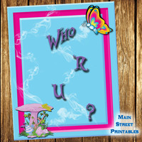 Alice in Wonderland, The Caterpillar, Who R U? Disney Inspired, Party Printables, 8 X 10 Print Wall Art Decor Poster, INSTANT DOWNLOAD