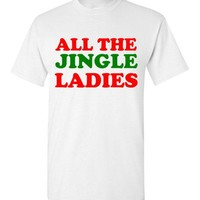 All the Jingle Ladies Christmas Shirt
