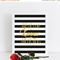 """Gold Foil Print, """"All of Me Loves All of You"""",  Gold Foil Quote, Instant Download, Printable Art,  Gold Foil Art, Gold Foil Wall Art"""