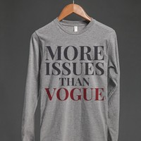 MORE ISSUES THAN VOGUE LONG SLEEVE T-SHIRT (IDE100242)
