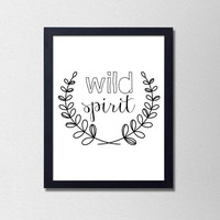Wild Spirit. Laurel Wreath Print. Black and White Typography Poster. Minimalist Wall Art. Modern Home Decor. Dorm Poster. Bedroom Art.