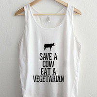 Save a Cow Eat a Vegetarian Unisex Tank Top