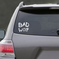 """Dr. Who """"Bad Wolf"""" Vinyl Decal"""