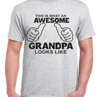 This is What an Awesome Grandpa Looks Like .Funny T-shirt. New Dad Tee. Fathers day shirt. geek. Father T-shirt gift for men