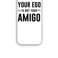 Your ego is not your amigo - iPhone 5&5s Case