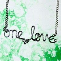 One Love Necklace - Bob Marley Lyrics Jewelry - Cursive Silver Wire Word Necklace - Handmade gift for a rasta or hippie woman