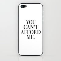 You can't afford me vogue typography iPhone & iPod Skin by RexLambo | Society6