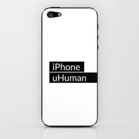 iPhone, uHuman iPhone & iPod Skin by cooledition   Society6