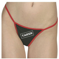 Funny Taken Thong Underwear, Panties, Undies - Choose Colors and Size
