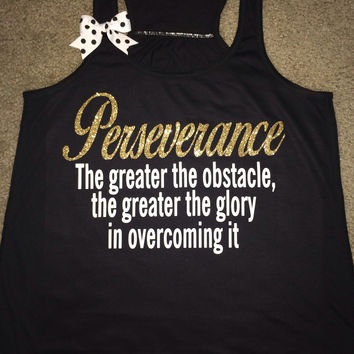 Perseverance Tank - Ruffles with Love - Racerback Tank - Womens Fitness - Workout Clothing - Workout Shirts with Sayings