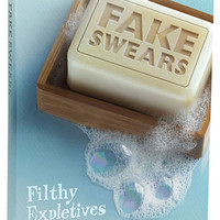 The Illustrated Book of Fake Swears