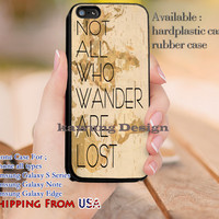 Not All Who Wander are Lost Quotes Map iPhone 6s 6 6s+ 5c 5s Cases Samsung Galaxy s5 s6 Edge+ NOTE 5 4 3 #quote dl13