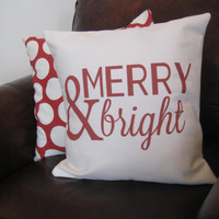 Merry & Bright Pillow Cover/ Christmas/ Christmas Pillow