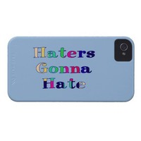 Haters Gonna Hate iPhone 4 Case-Mate Case from Zazzle.com