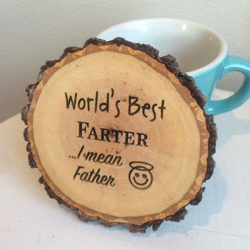 Coaster for Dad, Fathers Day Coaster, Gift for Dad, Father Gift, Dad Birthday, Engraved Coaster, Wood Slice Coaster, Rustic Father Gift,