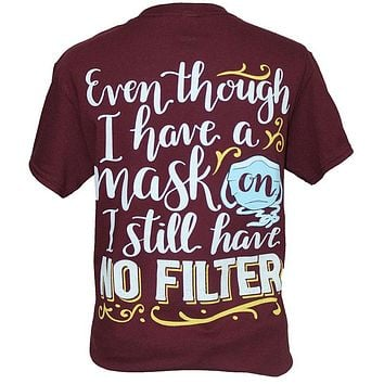 Southern Attitude Preppy Mask On No Filter T-Shirt