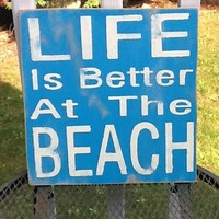 Life Is Better At The Beach Sign Wo.. on Luulla