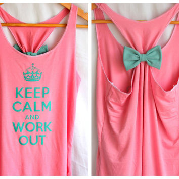 Keep Calm and Work Out Tank with Bow