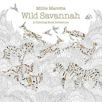 Wild Savannah A Millie Marotta Adult Coloring Book
