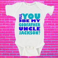 Will You Be My Godfather Uncle NAME Gerber Onesuit ®