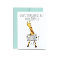 Birthday funny giraffe greeting card Wishing you a happy birthday and all that crap snarky silly giraffe on toilet birthday silly white A2