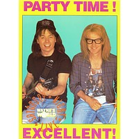 Poster: Wayne's World Party Time Excellent (21x28)